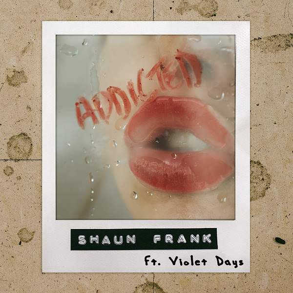 Shaun Frank - Addicted (feat. Violet Days) - Single Cover