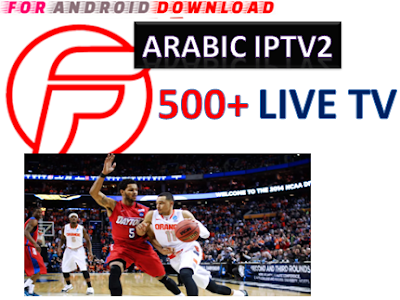 Download Android Arabic IPTV2 Beta Apk -Watch Free Live Cable Tv Channel-Android Update LiveTV Apk  Android APK Premium Cable Tv,Sports Channel,Movies Channel On Android