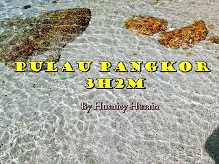 Perjalanan dan Aktiviti Di Pangkor ~