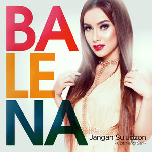 Download Songs Balena - Jangan Su'udzon