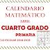 CALENDARIO MATEMÁTICO (Abril) 4° PRIMARIA