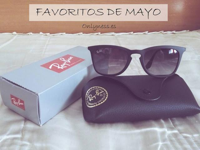 OnlyNess: Favoritos mayo rayban
