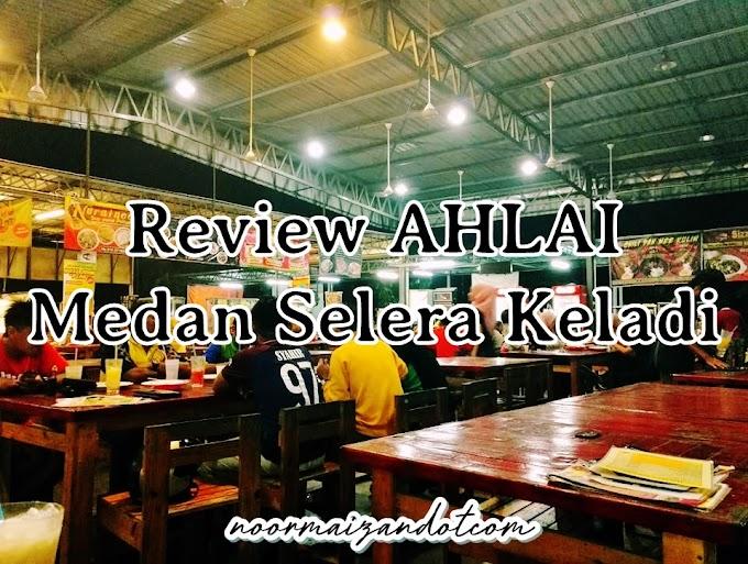 Review AH LAI Medan Selera Keladi Kulim