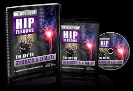 Unlock Your Hip Flexors. It's a 60 days 100% risk-free money back guaranteed program