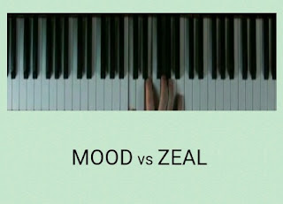 Mood VS Zeal