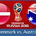 بث مباشر لمباراة استراليا والدنمارك 21.6.2018 كأس العالم دور المجموعات بجودة عالية موقع عالم الكورة
