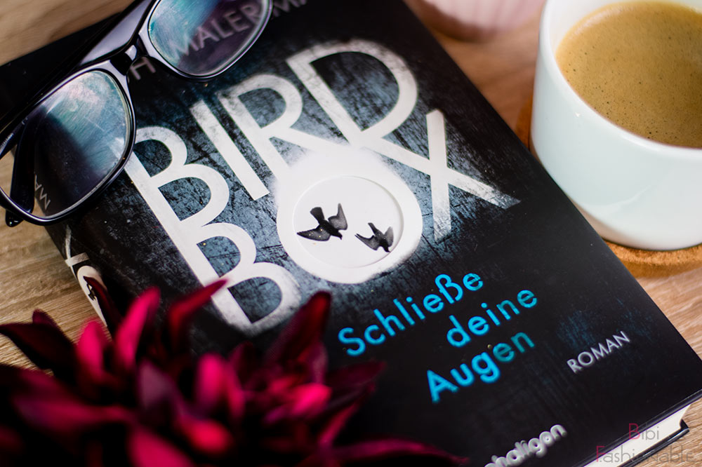 Josh Malerman Bird Box Schließe deine Augen