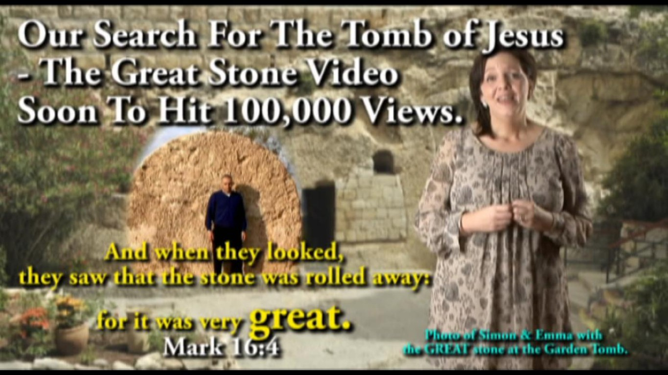 Our Search For The Tomb of Jesus - The Great Stone Video Soon To Hit 100,000 Views.
