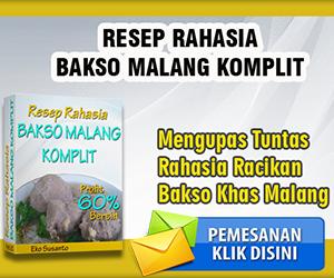 Resep Paket Usaha Bakso Malang Profit Bersih 60%