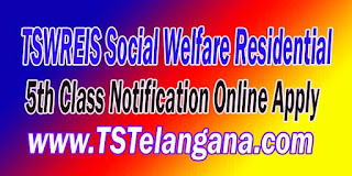 Telangana TSWREIS 5th Class Entrance Test 2017 Notification Online Apply