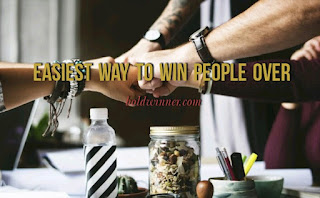easiest way to win people over