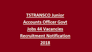 TSTRANSCO Junior Accounts Officer Govt Jobs 44 Vacancies Recruitment Notification 2018