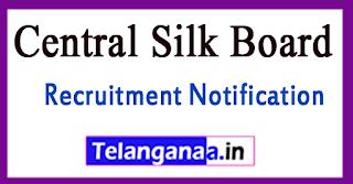 Central Silk Board CSB Recruitment Notification 2017