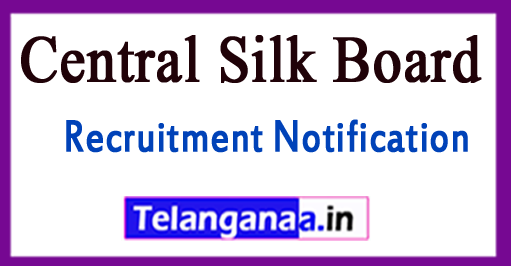 Central Silk Board CSB Recruitment Notification