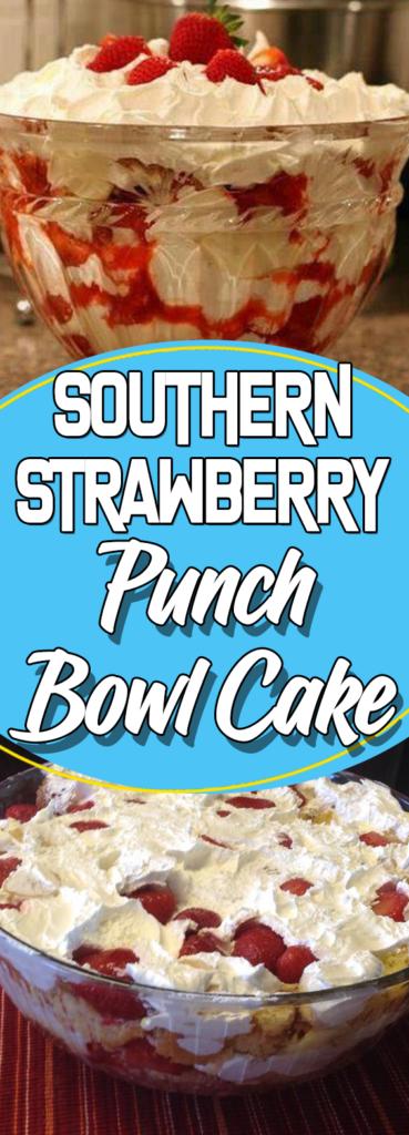 Strawberry Banana Punch Bowl Cake Recipe