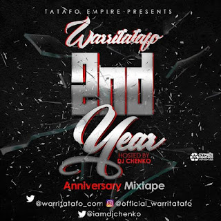 MIXTAPE: #Tatafo2ndYearAnniversary Mix - Hosted by DJ Chenko 1
