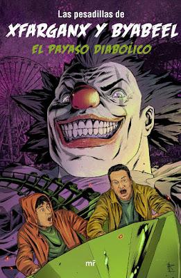 Libro - EL PAYASO DIABÓLICO. Las pesadillas de xfarganx & byabeel (MR - 18 Enero 2018) YOUTUBER portada