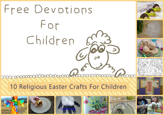 10 Religious Easter Activities For Children Jesus Loves Me Devotions