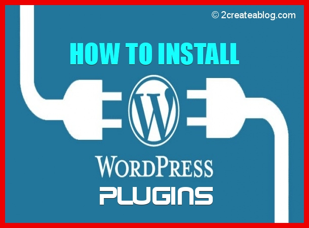How to Install WordPress Plugins - Step by Step Guide for Beginners