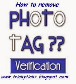How you remove Photo tag Verification of Facebook
