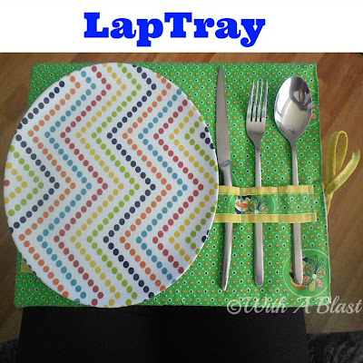 With A Blast: PlaceMat & LapTray in ONE    #sewing