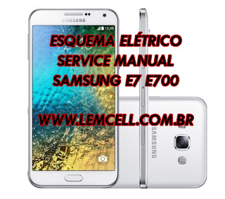 Esquema Elétrico Celular Smartphone Samsung Galaxy E7 E700 Plus Manual de Serviço  Service Manual schematic Diagram Cell Phone Smartphone Samsung Galaxy E7 E700