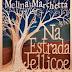 10 Considerações sobre Na Estrada Jellicoe, de Melina Marchetta, ou como saber a verdade é libertador