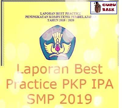 Laporan Best Practice Pkp Ipa Smp 2019 Guru Baik