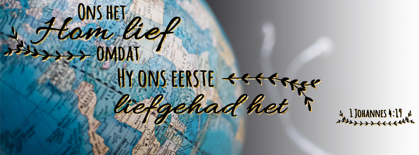 Ons het Hom lief, omdat Hy ons eerste liefgehad het.   1 Johannes 4:19 #afrikaanse #bybelvers