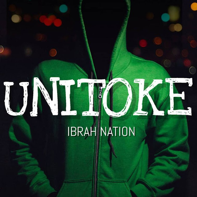Ibrah Nation - Unitoke