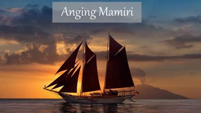 Lagu Anging Mamiri dan Terjemahan