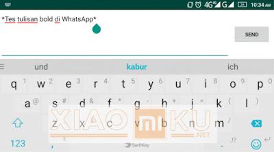 tutorial membuat tulisan tebal di whatsapp