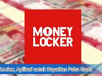 Money Locker, Aplikasi untuk Dapatkan Pulsa Gratis
