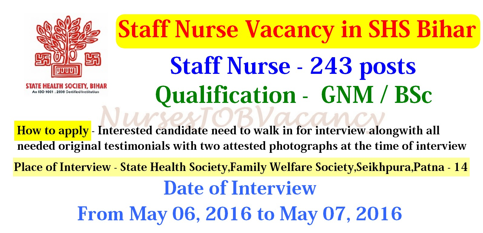 nurses job vacancy anm staff nurse vacancy in shs bihar 2016 state health society shs bihar has invited application for recruitment of the auxiliary nurse midwife anm staff nurse posts by walk in interview
