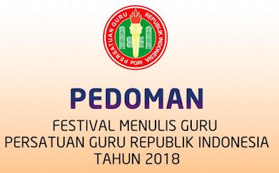 Pedoman Festival Menulis Guru PGRI Tahun 2018