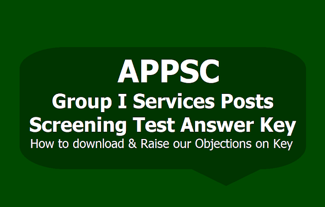 APPSC Group I Posts Screening Test Answer Key, How to download? & Raise our Objections on Key