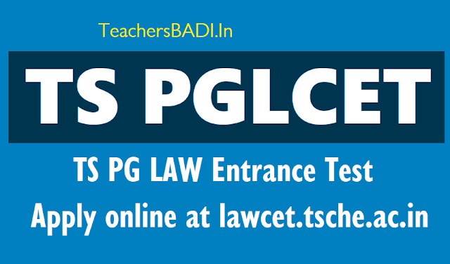 ts pglcet 2018,tenangana pg lawcet 2018 schedule,application form,fee,hall tickets,results,tslawcet.org,apply online,pg law entrance test,last date,online