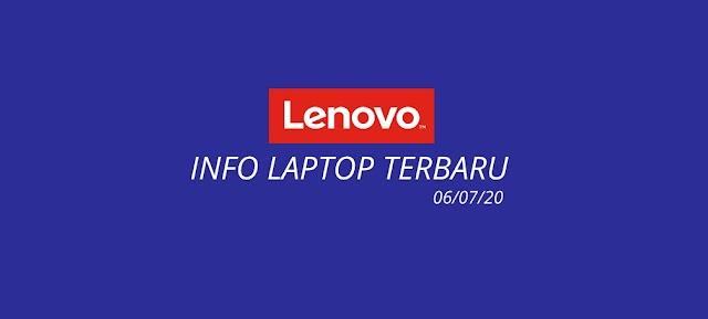Daftar Laptop Lenovo Terbaru 2020 ( update 06/07/2020 )