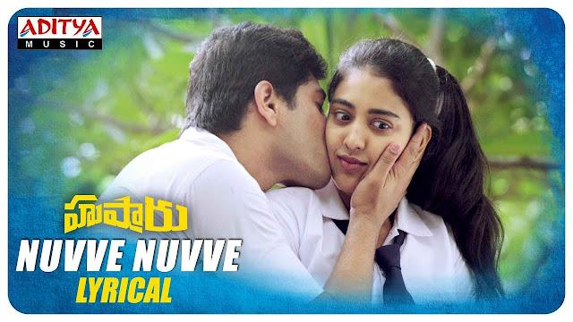 Nuvve Nuvve Telugu Song Lyrics - Hushaaru (2018)
