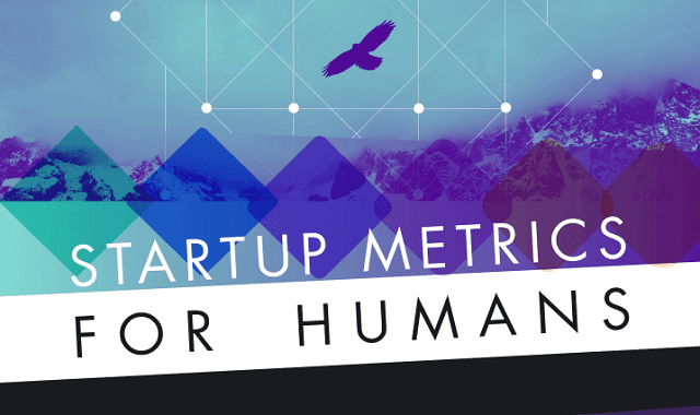 Startup Metrics for Humans