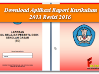 Download Aplikasi Raport Kurikulum 2013 Revisi 2016
