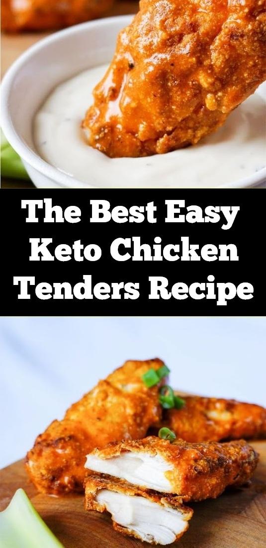 The Best Easy Keto Chicken Tenders Recipe | Chicken Recipes Healthy, Chicken Recipes Easy, Chicken Recipes Low Carb, Chicken Recipes Keto,  Dinner Recipes Healthy, Dinner Recipes Easy, Dinner Recipes For Family, Dinner Recipes Keto #easychickenrecipe #chicken #chickenrecipe #keto #ketodinner #ketochicken #ketodiet #ketogenic #chickentenders