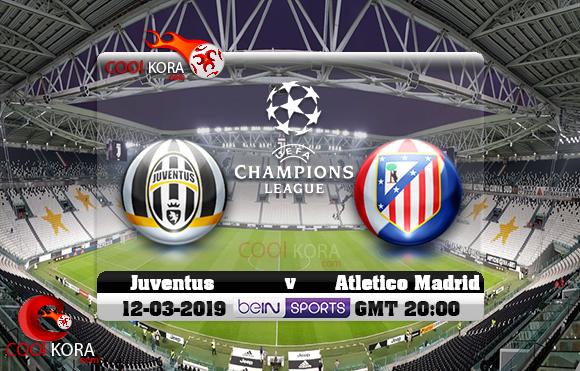 مشاهدة مباراة يوفنتوس وأتلتيكو مدريد اليوم 12-3-2019 في دوري أبطال أوروبا