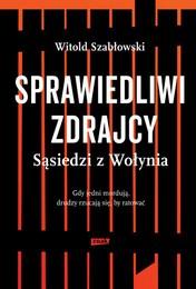 http://lubimyczytac.pl/ksiazka/313620/sprawiedliwi-zdrajcy-sasiedzi-z-wolynia