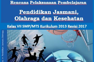 Download RPP PJOK Kelas VII SMP/MTS Kurikulum 2013 Revisi 2017