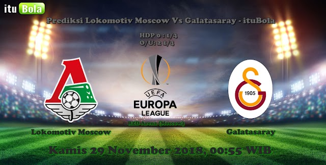 Prediksi Lokomotiv Moscow Vs Galatasaray - ituBola