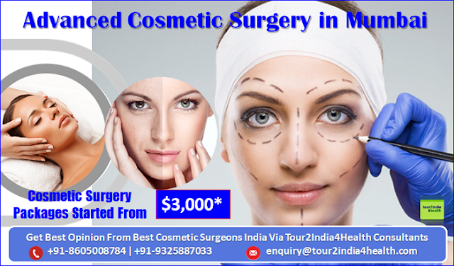 Plan Your Advanced Cosmetic Surgery in Mumbai with Tour2india4health Consultants