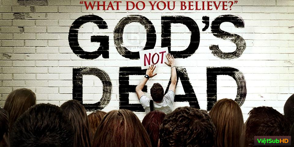 Phim Chúa Không Chết VietSub HD | Harold Cronk: God Not Dead 2014