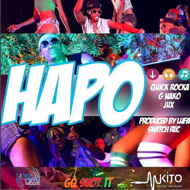 HAPO BY QUICK ROCKA, G NAKO & JUX