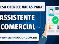 Emprego para Assistente Comercial (R$ 1.500,00) - 15.04.19